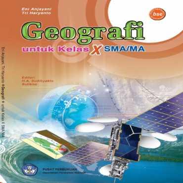 Geografi Kelas 10 Eni Anjayani Tri Haryanto 2009