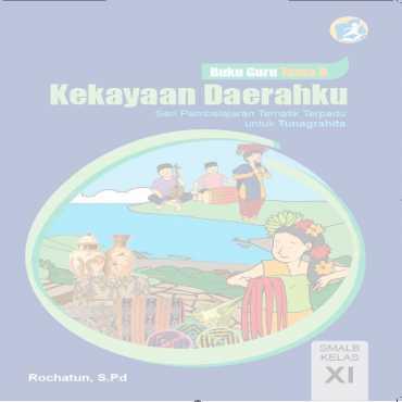 Buku Guru Tema 9 Kekayaan Daerahku Tunagrahita Rochatun