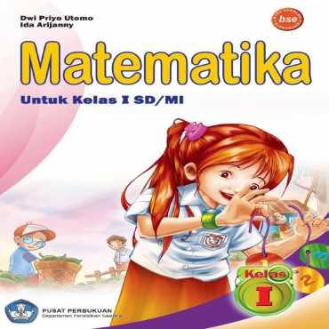 Matematika I Kelas 1 Dwi Priyo Utomo Ida Arijanny 2009