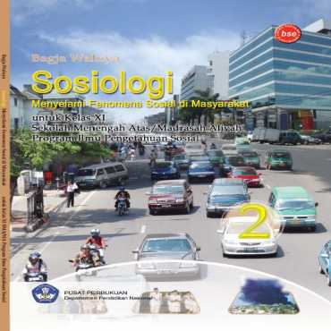 Sosiologi 2 Menyelami Fenomena Sosial di Masyarakat Kelas 11 Bagja Waluya 2009
