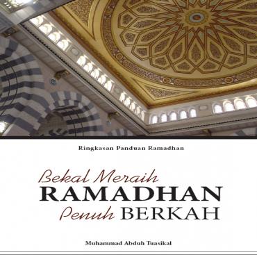 Bekal Meraih Ramadhan Penuh Berkah (ID)
