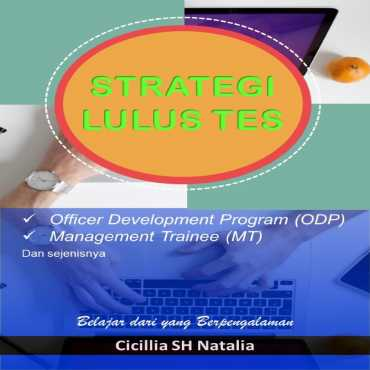 Strategi Lulus Tes ODP/MT/sejenisnya