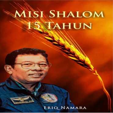 Misi Shalom 15 Tahun