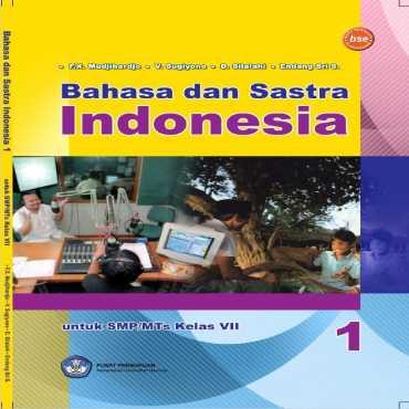 Bahasa dan Sastra Indonesia Kelas 7 F X Mudjiharjo V Sugiyono D Silalahi dan E 2010