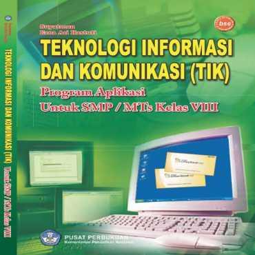 Kelas 08 SMP Teknologi Informasi dan Komunikasi Suyatman Erna