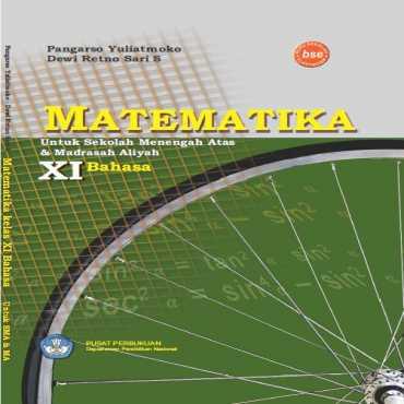 Matematika XI Bahasa Kelas 11 Pangarso Yuliatmoko Dewi Retno Sari S 2008