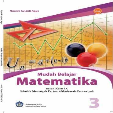 Mudah Belajar Matematika kelas IX Kelas 9 Nuniek Avianti Agus 2008