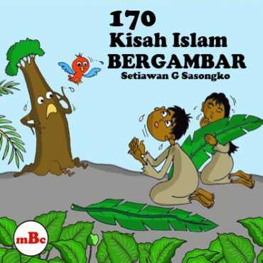 170 KISAH ISLAM bergambar