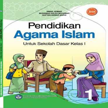 Pendidikan Agama Islam I Kelas 1 Ismail Ahmad Muhamad Saleh Muhamad dan Sofyan An 2011