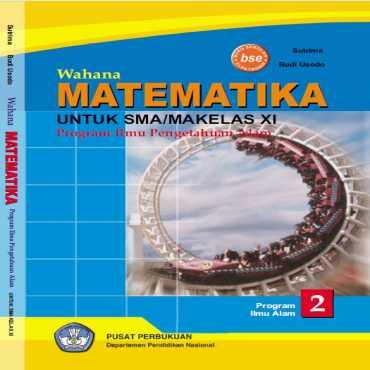 Wahana Matematika IPA Kelas 11 Sutrima Budi Usodo 2009