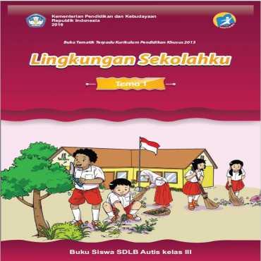 Buku Siswa Kelas III 2016 Autis Tema 1