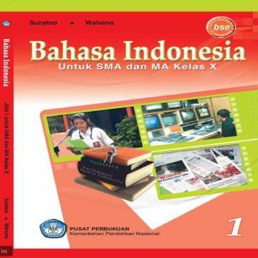 Bahasa Indonesia Kelas 10 Suratno dan Wahono 2010