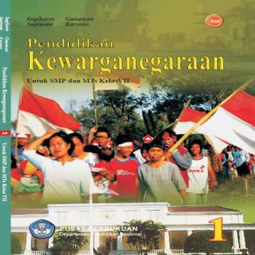 Pendidikan Kewarganegaraan 1 Kelas 7 Sugiharso Sugiyono Gunawan Karsono 2009