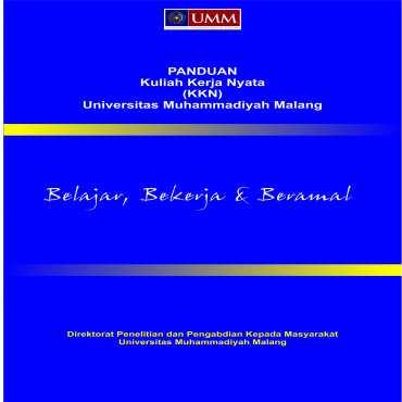 PANDUAN Kuliah Kerja Nyata (KKN) Universitas Muhammadiyah Malang