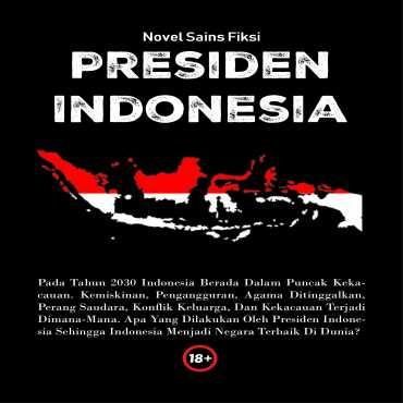 Novel Sains Fiksi Presiden Indonesia